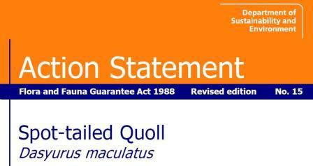 Action Statement Flora and Fauna Guarantee Act - Spot-tailed Quoll